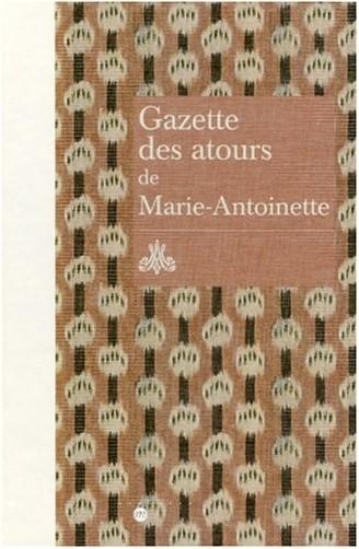 RMN - Gazette des atours de Marie-Antoinette : Garde-robe des atours de la reine ; Gazette pour l'année 1782