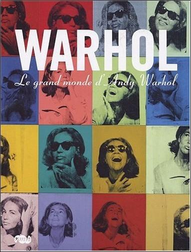 Emmanuelle Héran - Warhol : Le grand monde d'Andy Warhol