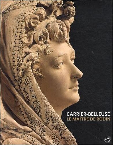 June Hargrove - Carrier-Belleuse : Le maître de Rodin