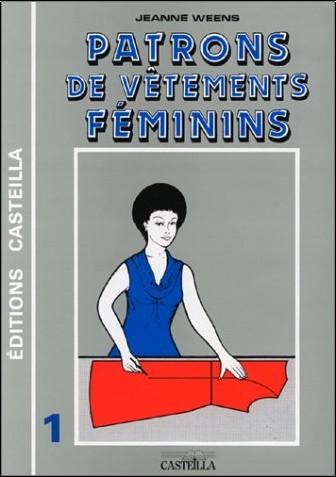 Jeanne Weens - Patrons et gradations de vêtements féminins