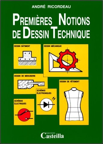 André Ricordeau - Premières notions de dessin technique