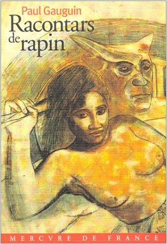 Paul Gauguin - Racontars de rapin