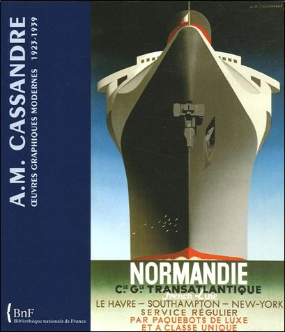 Anne-Marie Sauvage - A.M. Cassandre : Oeuvres graphiques modernes 1923-1939