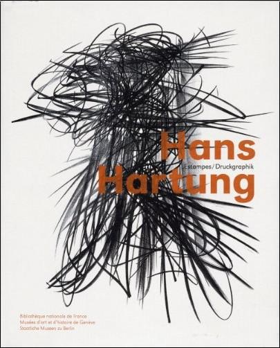 Céline Chicha-Castex - Hans Hartung : Estampes, édition bilingue français-allemand