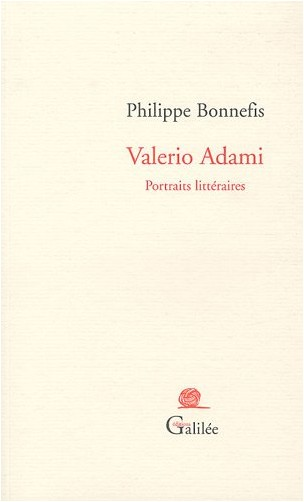 Philippe Bonnefis - Valerio Adami : Portraits littéraires