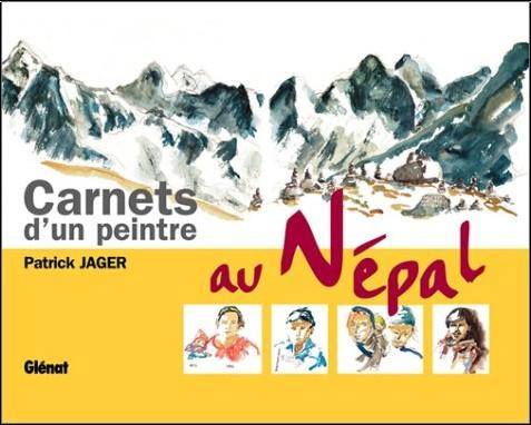 Patrick Jager - Carnets d'un peintre au Népal
