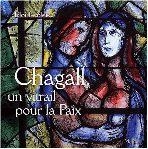 Eloi Leclerc - Chagall vitrail pour la paix