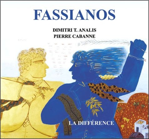 Pierre Cabanne - Fassianos