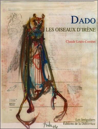 Claude Louis-Combet - Dado les oiseaux d'irène