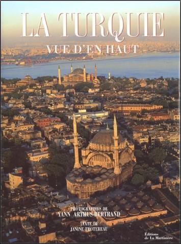 Janine Trotereau - La Turquie vue d'en haut