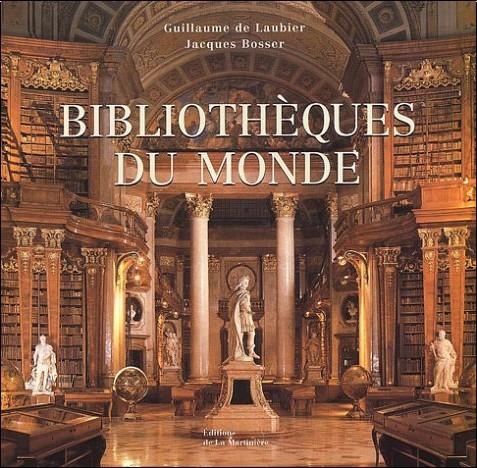 Guillaume de Laubier - Bibliothèques du monde