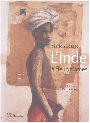 Marion Lesage - L'Inde à fleur d'âmes