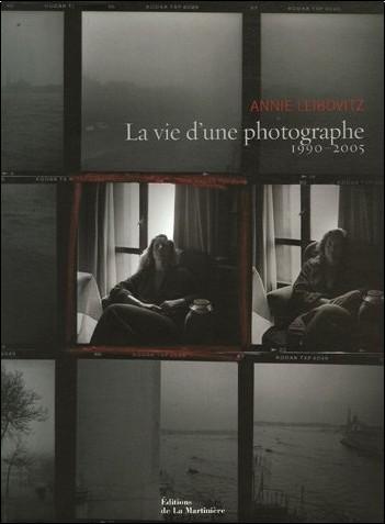 Annie Leibovitz - La vie d'une photographe 1990-2005