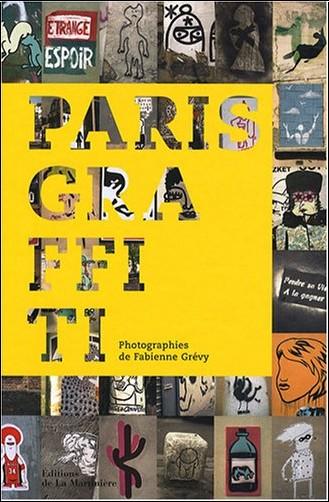 Fabienne Grévy - Paris Graffiti