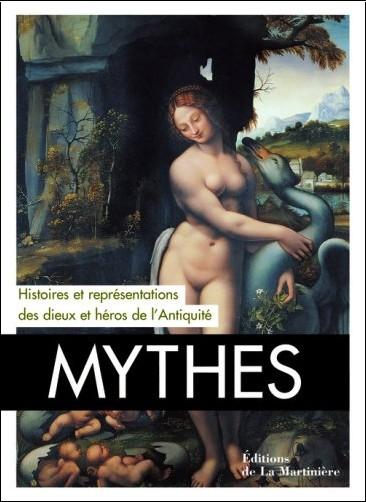 Lucia Impelluso - Mythes : Histoires et représentations des dieux et des héros de l'Antiquité