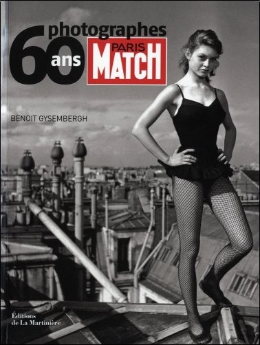 Benoît Gysembergh - Paris Match 60 Ans, 60 Photographes