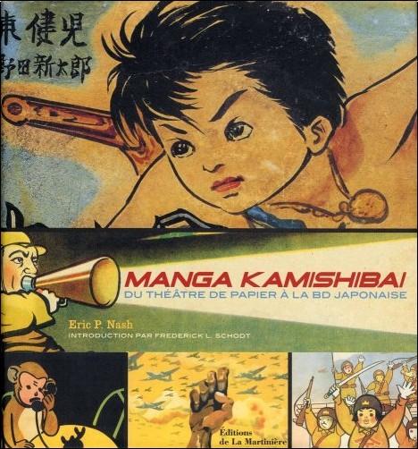 Eric P. Nash - Manga Kamishibai : Du théâtre de papier à la BD japonaise