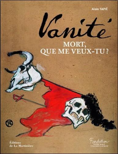 Alain Tapié - Vanité : Mort, que me veux-tu ?