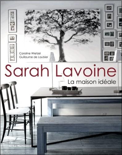 Sarah Lavoine - Sarah Lavoine : Architecture intérieure