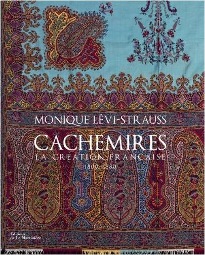 Monique Lévi-Strauss - Cachemires : La création française 1800-1880