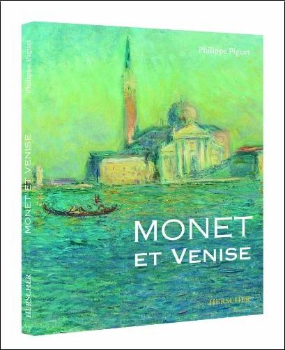 Philippe Piguet - Monet et Venise