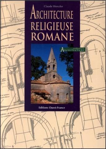 Wenzler/Claude - Architecture religieuse romane