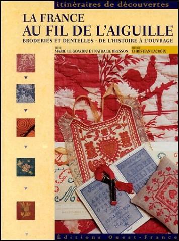 Marie Le Goaziou - La France au fil de l'aiguille