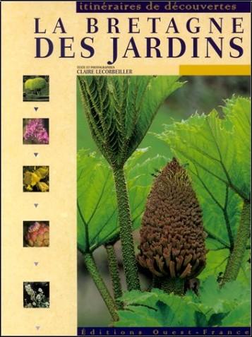 Claire Lecorbeiller - La Bretagne des jardins