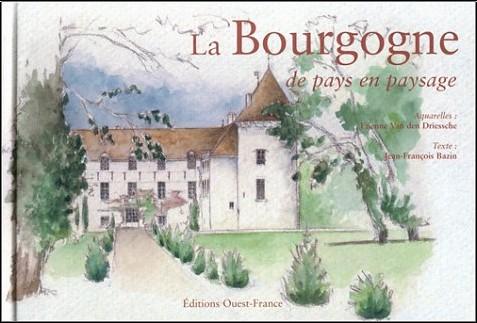 Jean-François Bazin - La Bourgogne de pays en paysage