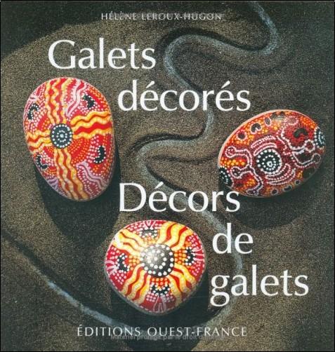 Hélène Leroux-Hugon - Galets décorés, décors de galets