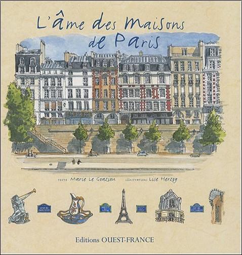 Marie Le Goaziou - L'âme des maisons de Paris
