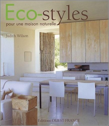 Judith Wilson - Eco-styles pour une maison naturelle
