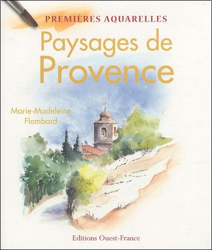 Marie-Madeleine Flambard - Paysages de Provence