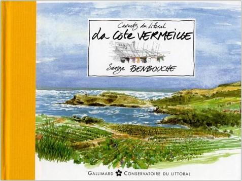 Serge Benbouche - Carnets du littoral : La Côte Vermeille