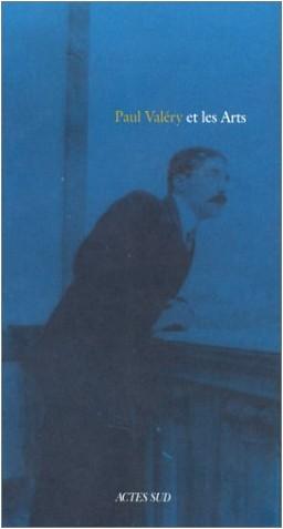 Luce Abélès - Paul Valéry et les arts