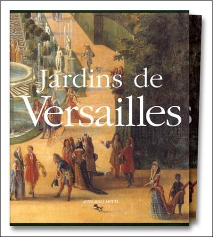Michel Baridon - Jardins de Versailles