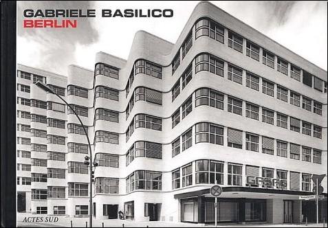 Gabriele Basilico - Berlin