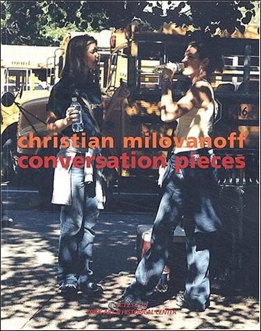 Christian Milovanoff - Conversation pieces