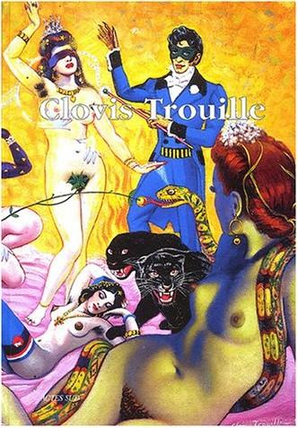 Clovis Prévost - Parcours à travers l'oeuvre de Clovis Trouille, 1889-1975