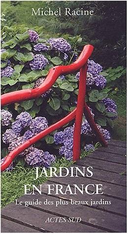 Michel Racine - Jardins en France