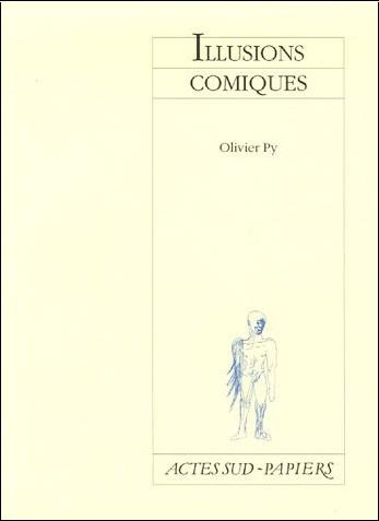 Olivier Py - Illusions comiques