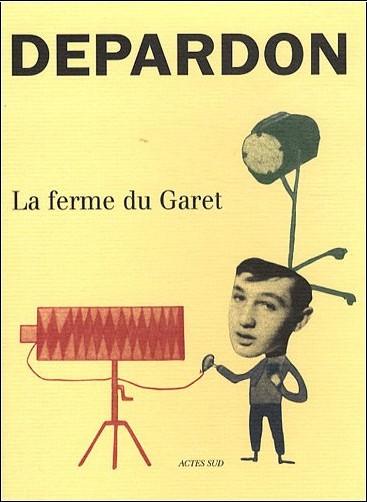 Raymond Depardon - La ferme du Garet