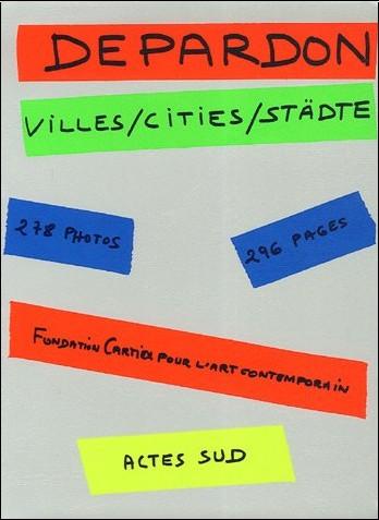 Raymond Depardon - Villes/Cities/Städte