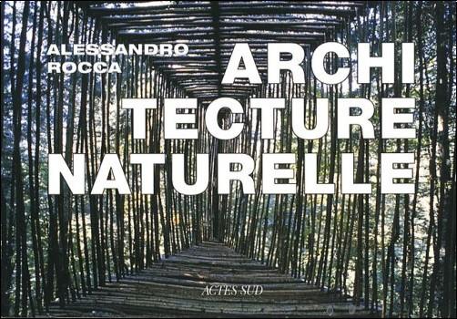 Alessandro Rocca - Architecture naturelle