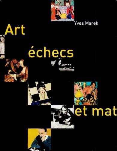 Yves Marek - Art, échecs et mat
