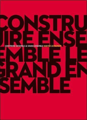 Loïc Julienne - Construire ensemble le grand ensemble : Habiter autrement