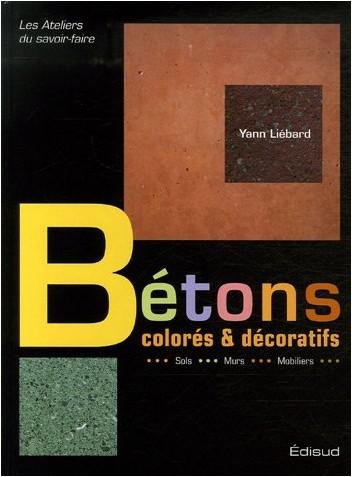 Yann Liébard - Bétons colorés et décoratifs