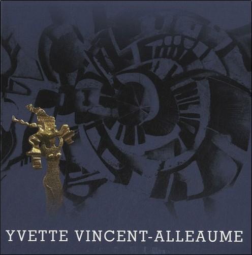 Yvette Vincent-Alleaume - Yvette Vincent-Alleaume : Peintre sculpteur