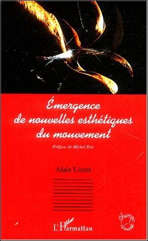 Alain Lioret - Emergence de nouvelles esthétiques du mouvement