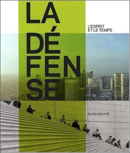 Pierre Dottelonde - La Défense : L'esprit et le temps